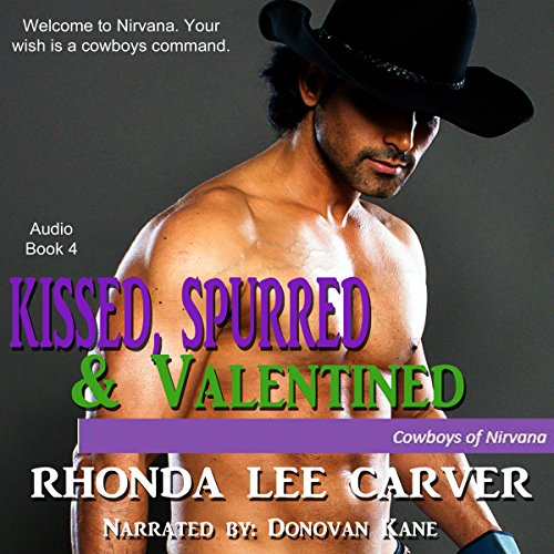 Kissed, Spurred, & Valentined  By  cover art