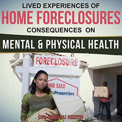 Lived Experiences of Home Foreclosures audiobook cover art