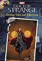 MARVEL's Doctor Strange: Strange Tales and Talismans