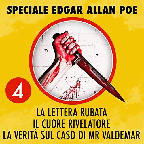 La lettera rubata / Il cuore rivelatore / La verità sul caso di Mr. Valdemar audiobook cover art