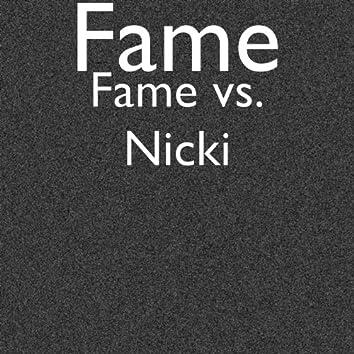 Fame vs. Nicki
