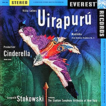 Villa-Lobos: Uirapurú & Modinha (from Bachianas Brasileiras No. 1) & Prokofiev: Cinderella Suite
