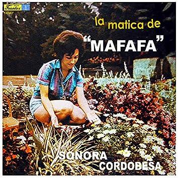 La Matica de Mafafa