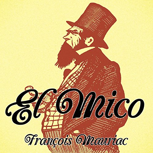 El mico [The Mico] audiobook cover art