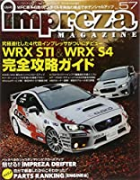 inpreza MAGAZINE No.57-新型WRX STI&S4 完全攻略ガイド (インプレッサマガジン)