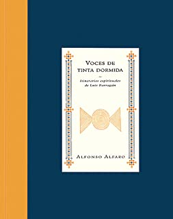 Voces de tinta dormida: Itinerarios espirituales de Luis Barragan (Voices of Sleeping Ink: The Spiritual Trajectories of Luis Barragan) (Libros de la espiral / Books of the Spiral) (Spanish Edition)