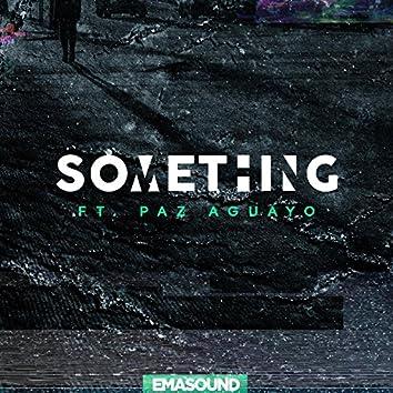 Something (feat. Paz Aguayo)