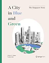 A City in Blue and Green: The Singapore Story
