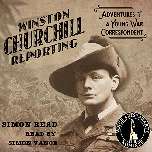 Winston Churchill Reporting audiobook cover art
