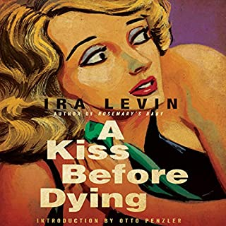 A Kiss Before Dying                   By:                                                                                                                                 Ira Levin                               Narrated by:                                                                                                                                 Mauro Hantman                      Length: 8 hrs and 44 mins     803 ratings     Overall 4.2