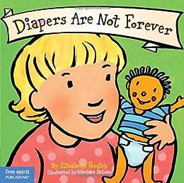 Diapers Are Not Forever (Board Book) (Best Behavior Series) by [Elizabeth Verdick, Marieka Heinlen]