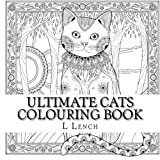 Ultimate Cats Colouring Book: Big Cats & Little Cats