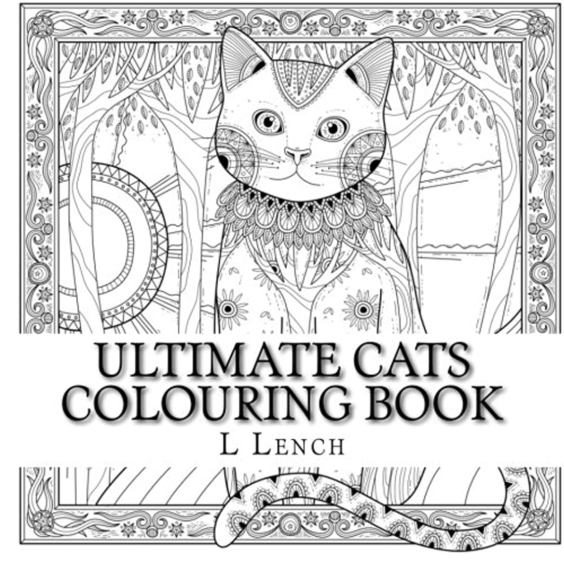 納屋失望小競り合いUltimate Cats Colouring Book: Big Cats & Little Cats