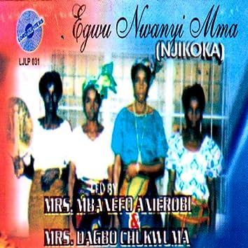 Egwu Nwanyi Mma (Njikoka)