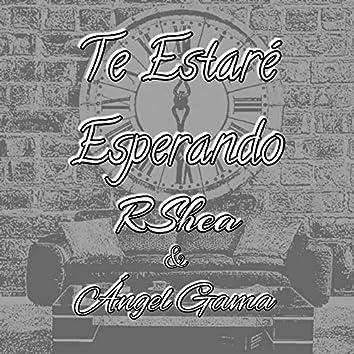 Te Estaré Esperando (feat. Angel Gama)