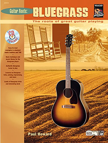 Guitar Roots -- Bluegrass: The Roots of Great Guitar Playing, Book & CD