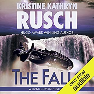 The Falls     A Diving Universe Novel              By:                                                                                                                                 Kristine Kathryn Rusch                               Narrated by:                                                                                                                                 Flora Plumb                      Length: 11 hrs and 48 mins     4 ratings     Overall 3.0