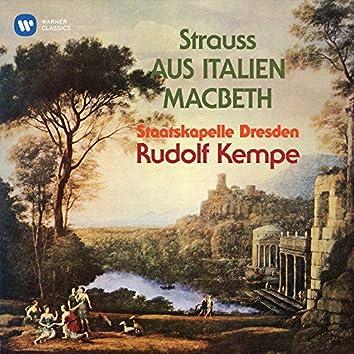 Strauss: Aus Italien, Op. 16 & Macbeth, Op. 23