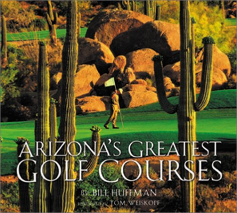 Arizona's Greatest Golf Courses