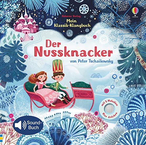 Mein Klassik-Klangbuch: Der Nussknacker