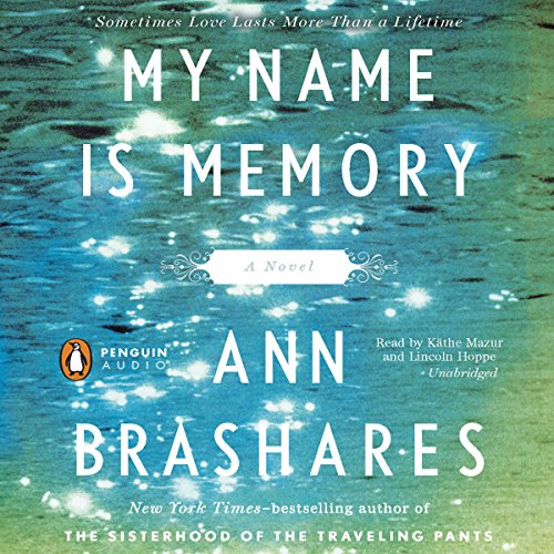My Name Is Memory                   By:                                                                                                                                 Ann Brashares                               Narrated by:                                                                                                                                 Kathe Mazur                      Length: 10 hrs and 55 mins     353 ratings     Overall 4.0
