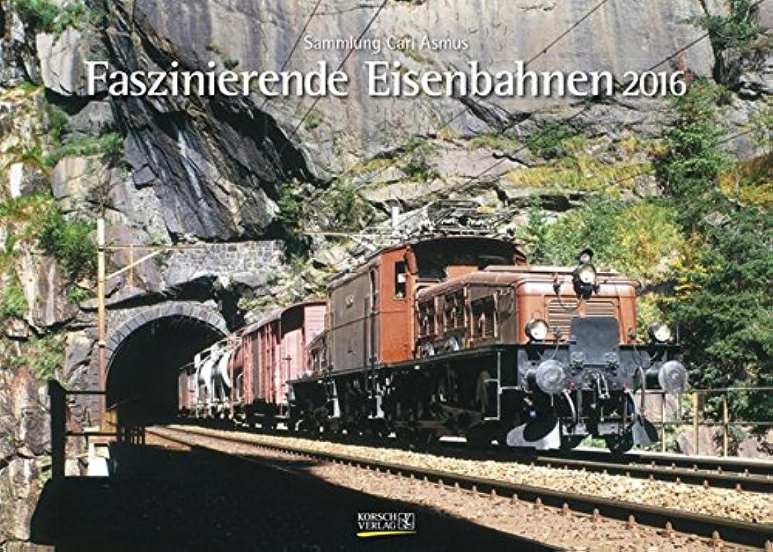 満足させる重要性強いFaszinierende Eisenbahnen 2016: Sammlung Carl Asmus