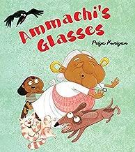 Ammachi?s Glasses [Paperback] Illustrated by Priya Kuriyan