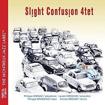 Slight Confusion 4tet