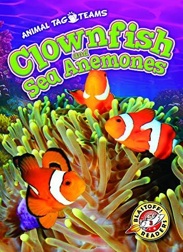 Clownfish and Sea Anemones (Animal Tag Teams)