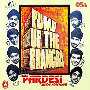 Pump Up The Bhangra