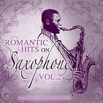 Romantic Hits on Saxophone, Vol. 2
