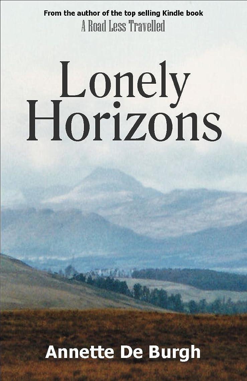 努力する残忍な佐賀Lonely Horizons (English Edition)