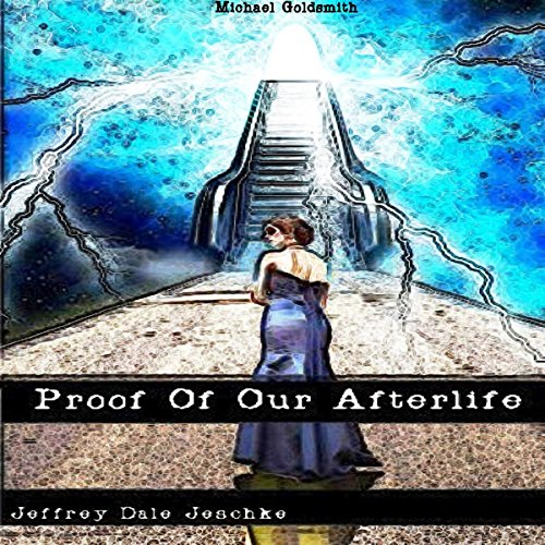 Proof of Our Afterlife audiobook cover art