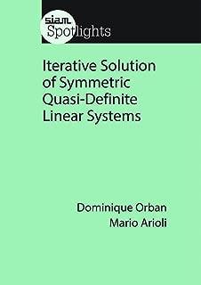 Iterative Solution of Symmetric Quasi-Definite Linear Systems