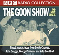 The Goon Show - Volume 18: The Goon Show and More Guests