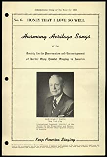 Honey That I Love So Well - No. 6 - Harmony Heritage Songs Of The Society For Preservation And Encouragement Of Barbershop Quartet Singing In America, 1957