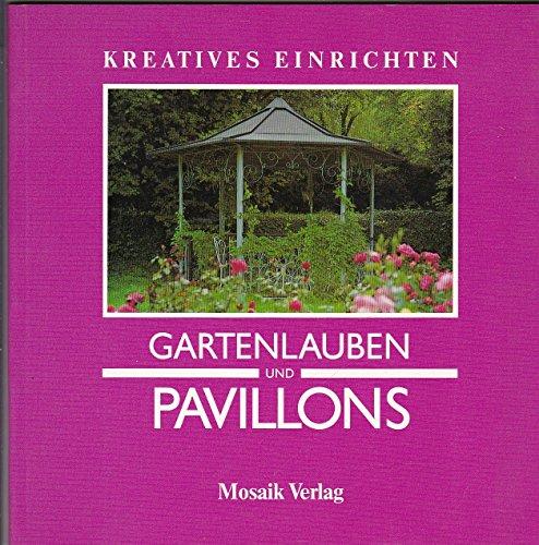 Gartenlauben und Pavillons