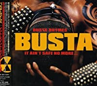 It Ain't Safe No More by Busta Rhymes (2006-07-28)