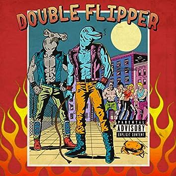Double Flipper