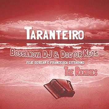 Taranteiro (feat. Scream, Francesca Cittadino) [The Remixes]