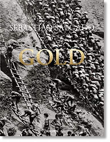 Sebastião Salgado. Gold (Multilingual Edition)