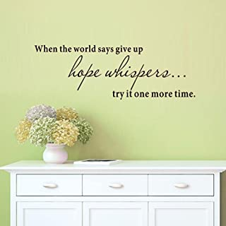 BIBITIME When the world says give up hope whispers... try it one more time Vinyl Wall Art Inspirational Quotes and Saying Home Decor Decal Sticker,22