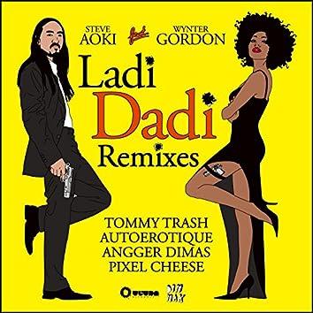 Ladi Dadi (Feat. Wynter Gordon) (Remixes)
