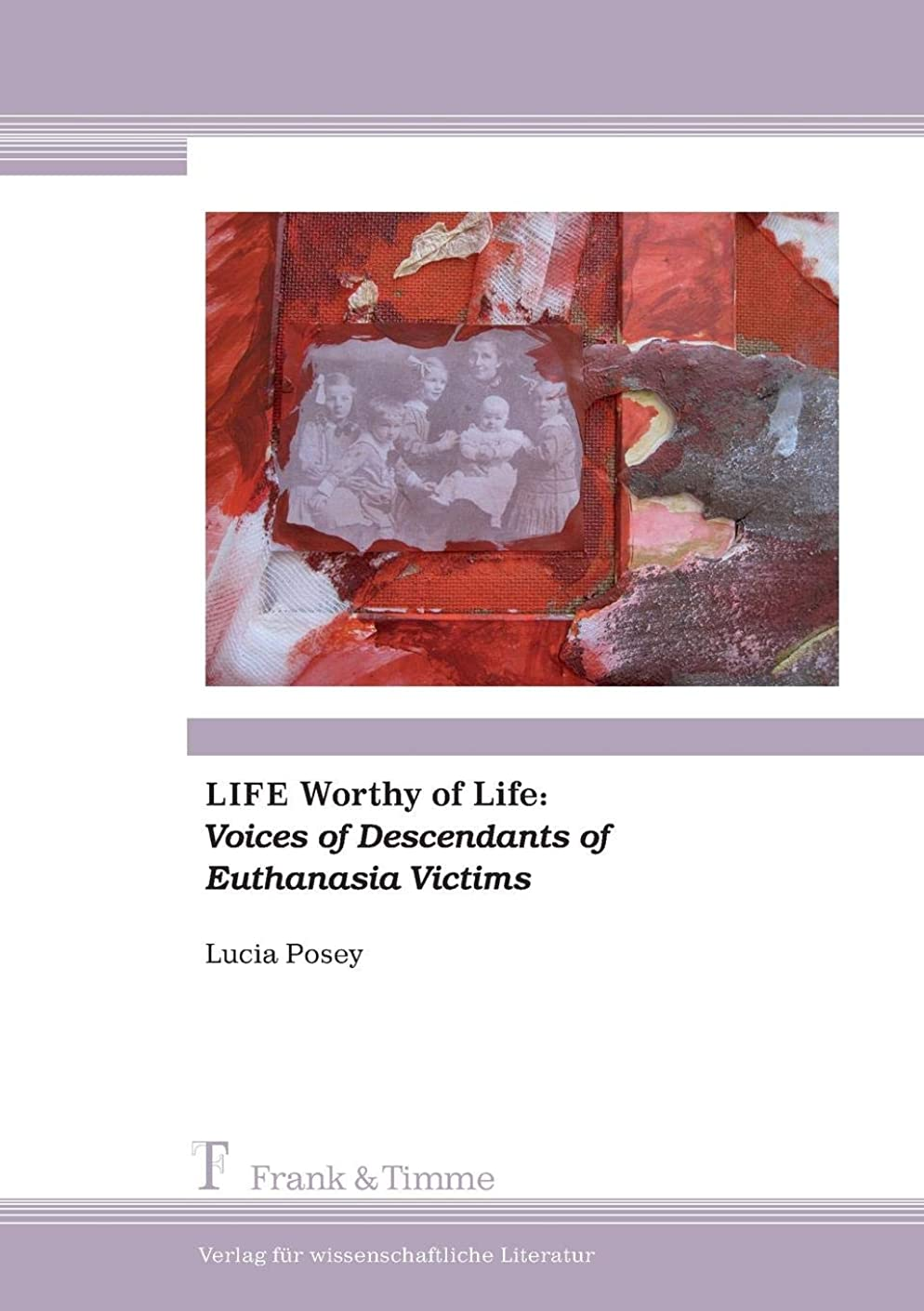 咽頭一晩かるLife Worthy of Life: Voices of Descendants of Euthanasia Victims