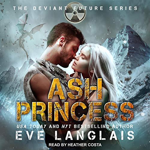 Ash Princess: Deviant Future Series, Book 6