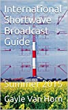 International Shortwave Broadcast Guide: Summer 2015