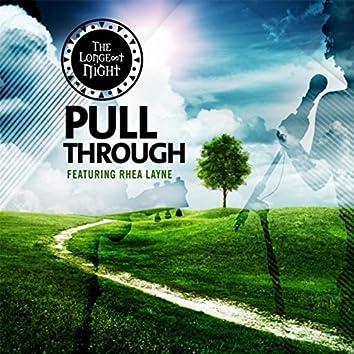 Pull Through (feat. Rhea Layne)