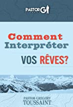 Comment Interpreter Vos Reves (French Edition)