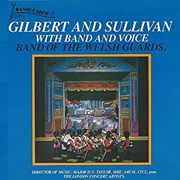 Gilbert and Sullivan with Band and Voice
