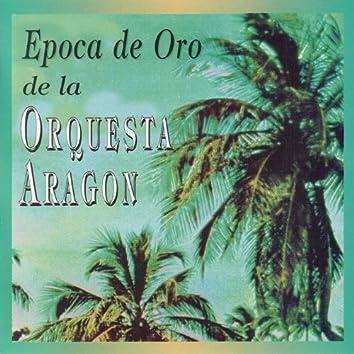 Epoca De Oro De La Orquesta Aragon